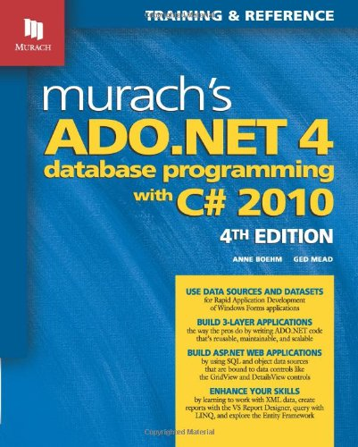 Murach's ADO. NET 4 Database Programming with C# 2010  4th 2011 edition cover