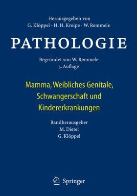 Pathologie: Mamma, Weibliches Genitale, Schwangerschaft Und Kindererkrankungen  2012 edition cover