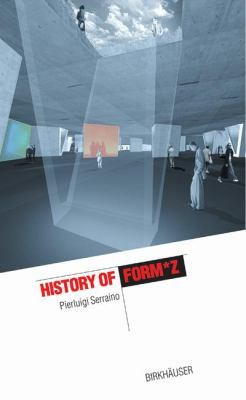 History of Form Z   2002 9783764365639 Front Cover