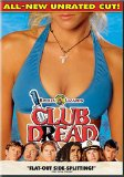 Club Dread (All-New Unrated Cut!) System.Collections.Generic.List`1[System.String] artwork