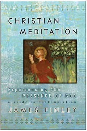 Christian Meditation Experiencing the Presence of God N/A edition cover