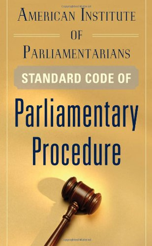 American Institute of Parliamentarians Standard Code of Parliamentary Procedure   2012 edition cover