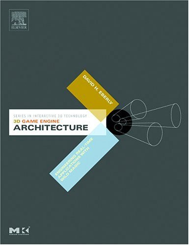 3D Game Engine Architecture Engineering Real-Time Applications with Wild Magic 2nd 2007 edition cover