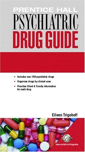 Prentice Hall Psychiatric Drug Guide   2005 9780131915640 Front Cover