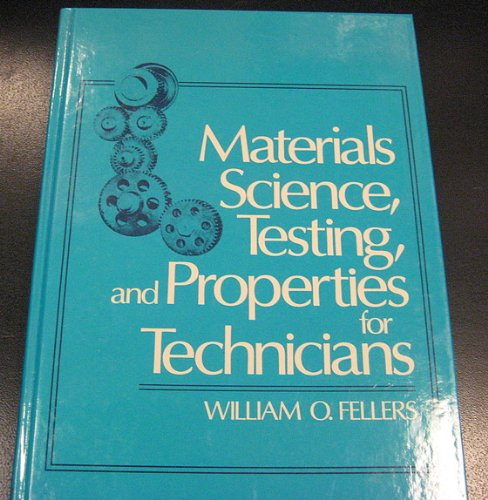 Materials Science, Testing, and Properties for Technicians  1st 1990 edition cover