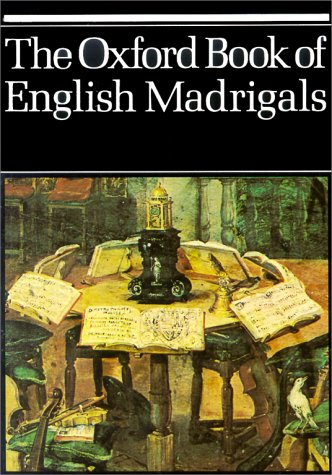 Oxford Book of English Madrigals  N/A edition cover