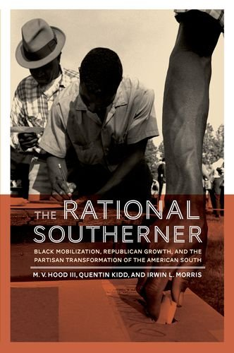 Rational Southerner Black Mobilization, Republican Growth, and the Partisan Transformation of the American South  2014 edition cover