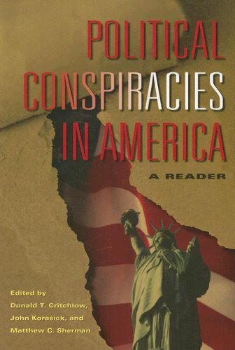 Political Conspiracies in America A Reader  2008 edition cover