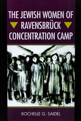 Jewish Women of Ravensbruck Concentration Camp   2006 edition cover
