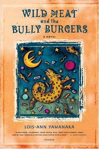 Wild Meat and the Bully Burgers  N/A edition cover