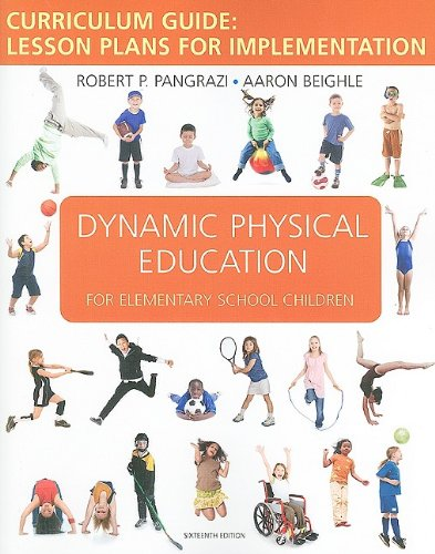 Dynamic Physical Education Curriculum Guide Lesson Plans for Implementation 16th 2010 edition cover