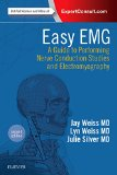 Easy EMG A Guide to Performing Nerve Conduction Studies and Electromyography 2nd 2015 edition cover