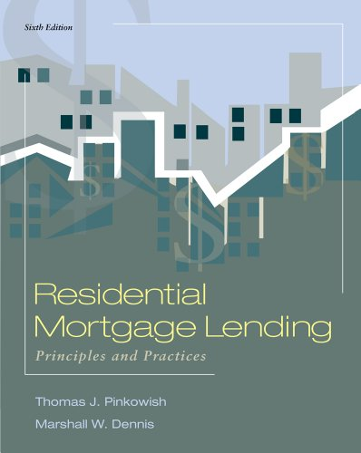 Residential Mortgage Lending Principles and Practices 6th 2012 edition cover