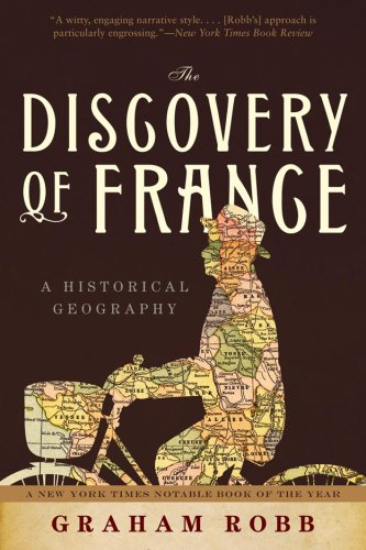 Discovery of France A Historical Geography N/A edition cover