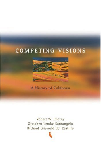 Competing Visions A History of California  2005 edition cover