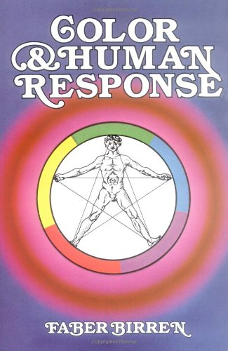Color and Human Response Aspects of Light and Color Bearing on the Reactions of Living Things and the Welfare of Human Beings  1984 edition cover