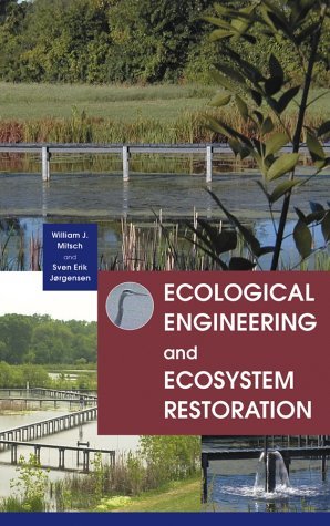 Ecological Engineering and Ecosystem Restoration  2nd 2004 edition cover