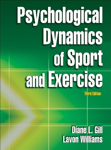 Psychological Dynamics of Sport and Exercise  3rd 2008 9780736062640 Front Cover