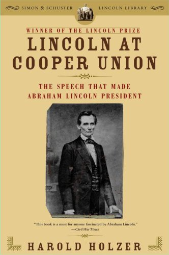 Lincoln at Cooper Union The Speech That Made Abraham Lincoln President  2006 edition cover