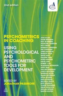 Psychometrics in Coaching Using Psychological and Psychometric Tools for Development 2nd 2013 edition cover