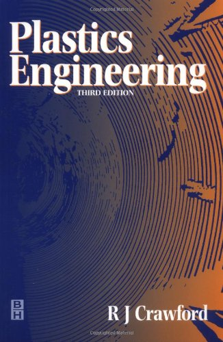 Plastics Engineering  3rd 1997 (Revised) edition cover