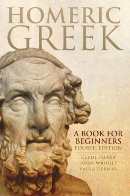 Homeric Greek A Book for Beginners 4th 2012 edition cover