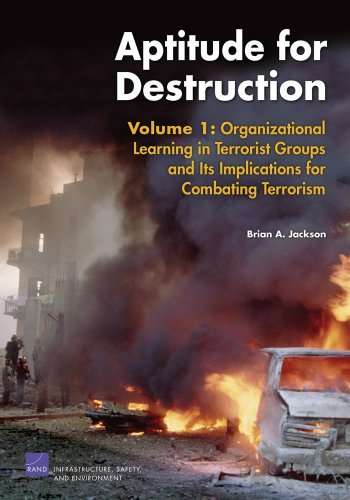 Aptitude for Destruction, Volume 1 Organizational Learning in Terrorist Groups and Its Implications for Combating Terrorism  2005 edition cover