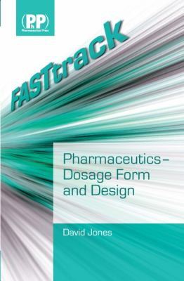 FASTtrack - Pharmaceutics - Dosage Form and Design   2008 edition cover