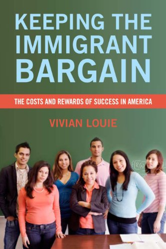 Keeping the Immigrant Bargain The Costs and Rewards of Success in America  2012 edition cover