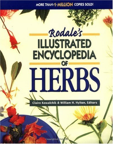 Rodale's Illustrated Encyclopedia of Herbs  Revised 9780875969640 Front Cover