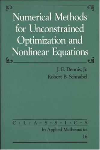 Numerical Methods for Unconstrained Optimization and Nonlinear Equations  N/A edition cover
