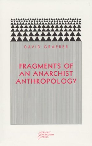 Fragments of an Anarchist Anthropology   2004 edition cover