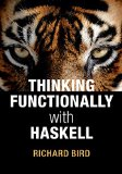 Thinking Functionally with Haskell   2014 9781107452640 Front Cover