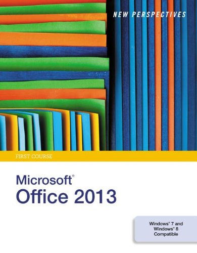New Perspectives on Microsoft Office 2013, First Course:   2013 9781285167640 Front Cover