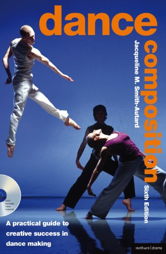 Dance Composition A Practical Guide to Creative Success in Dance Making 6th 2010 edition cover