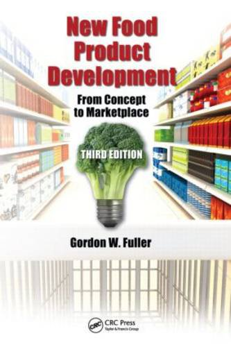 New Food Product Development From Concept to Marketplace 3rd 2011 (Revised) 9781439818640 Front Cover