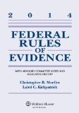 Federal Rules of Evidence With Advisory Committee Notes and Legeslative History 2014th edition cover