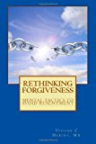 Rethinking Forgiveness  N/A 9781492910640 Front Cover