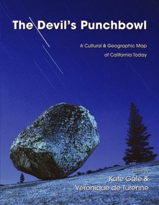 Devil's Punchbowl A Cultural and Geographic Map of California Today  2010 edition cover