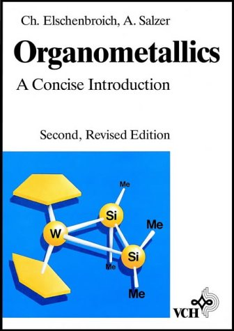 Organometallics A Concise Introduction 2nd 1992 (Revised) edition cover