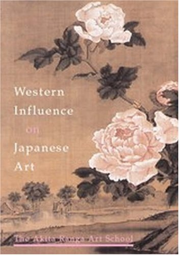 Western Influences on Japanese Art The Akita Ranga Art School and Foreign Books  2004 edition cover