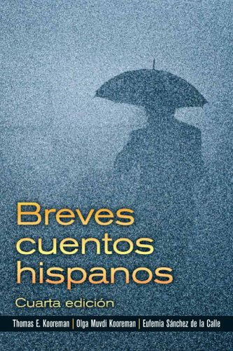 Breves Cuentos Hispanos  4th 2009 edition cover