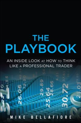 Playbook An Inside Look at How to Think Like a Professional Trader  2014 (Revised) edition cover