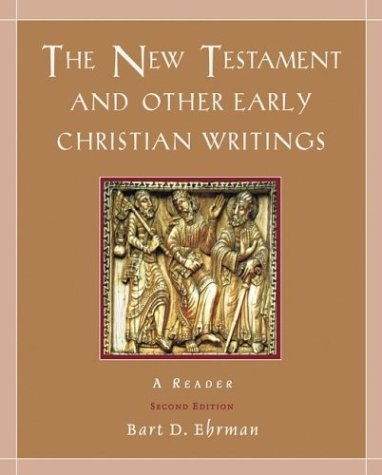 New Testament and Other Early Christian Writings A Reader 2nd 2003 (Revised) edition cover