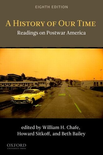 History of Our Time Readings on Postwar America 8th 2011 edition cover