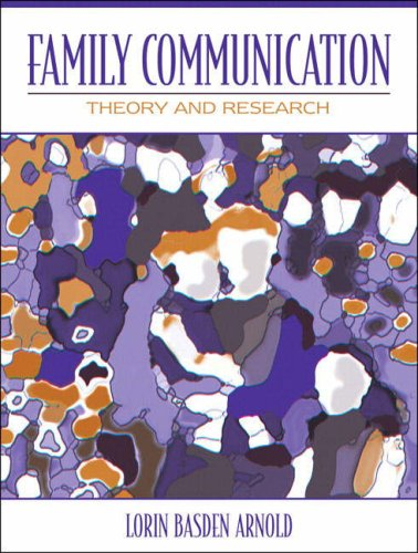 Family Communication Theory and Research  2008 edition cover