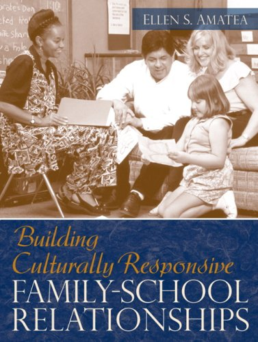 Building Culturally Responsive Family-School Relationships   2009 edition cover