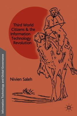 Third World Citizens and the Information Technology Revolution   2010 9780230103641 Front Cover