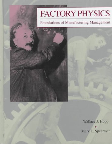 Factory Physics : Foundations of Manufacturing Management 1st edition cover