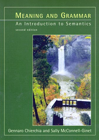 Meaning and Grammar An Introduction to Semantics 2nd 2000 edition cover